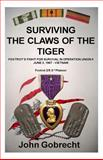 Surviving the Claws of the Tiger, John Gobrecht, 1492104051