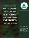 Fiscal Years 2011 and 2010 Financial Statements for the Pesticides Reregistration and Expedited Processing Fund, U. S. Environmental Protection Agency, 1500564052