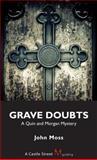 Grave Doubts, John Moss, 1554884055