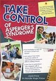 Take Control of Asperger's Syndrome, Jennifer Engel Fisher and Janet Price, 1593634056