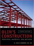 Olin's Construction : Principles, Materials, and Methods, Simmons, H. Leslie, 0471714054