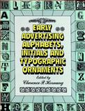 Early Advertising Alphabets, Initials and Typographic Ornaments, , 0486284050