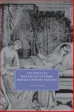 The Jewess in Nineteenth-Century British Literary Culture, Valman, Nadia, 0521134056