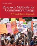 Research Methods for Community Change : A Project-Based Approach, Stoecker, Randy R., 1412994055