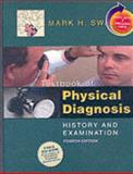 Physical Diagnosis, History and Examination : With Student Consult Online Access, Swartz, Mark H., 1416024050