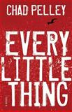 Every Little Thing, Chad Pelley, 1550814052