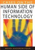 Cases on the Human Side of Information Technology, Khosrowpour, Mehdi, 1599044056