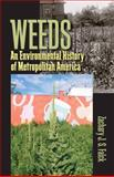 Weeds : An Environmental History of Metropolitan America, Falck, Zachary J. S., 0822944057
