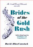 Brides of the Gold Rush, 1851-1859, David A. Comstock, 0933994052