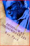 Hemingway, Memories of Les, Ray Pace, 1477644059