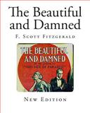 The Beautiful and Damned, F. Fitzgerald, 1494854058