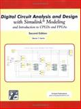Digital Circuit Analysis and Design with Simulink Modeling : And Introduction to CPLDs and FPGAs, Steven T. Karris, 1934404055