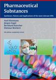 Pharmaceutical Substances : Syntheses, Patents Applications of the Most Relevant APIs, Kleemann, Axel and Engel, Jürgen, 3135584054