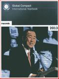 The United Nations Global Compact International Yearbook 2013, United Nations, 3981354052