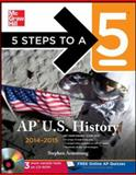 5 Steps to a 5 AP US History with CD-ROM, 2014 Edition, Armstrong, Stephen, 0071804056