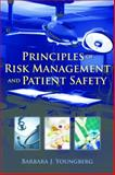 Principles of Risk Management and Patient Safety, Youngberg, Barbara J., 0763774057
