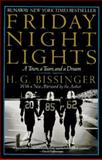 Friday Night Lights : A Town, a Team, and a Dream, Bissinger, H. G., 0060974060