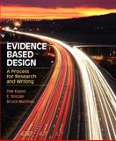 Evidence Based Design : A Process for Research and Writing, Kopec, David A. and Sinclair, E., 0132174065