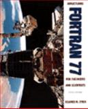 Structured Fortran 77 for Engineers and Scientists, Etter, Delores M., 0471364061