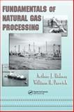 Fundamentals of Natural Gas Processing, Kidnay, Arthur J. and Parrish, William R., 0849334063