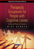 Therapeutic Groupwork for People with Cognitive Losses 9780863884061