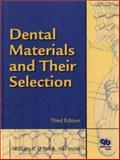 Dental Materials and Their Selection, William J. O'Brien, 0867154063