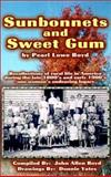 Sunbonnets and Sweet Gum, Pearl Lowe Boyd, 1401034063