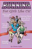 Running for Girls Like Us, Gloria Safar, 1477514066