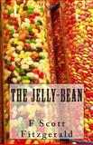 The Jelly-Bean, F. Scott Fitzgerald, 1495334066