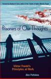 Prisoners of Our Thoughts, Alex Pattakos, 1576754065