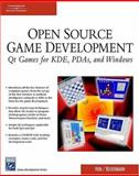 Open Source Game Programming : Qt Games for KDE, PDAs, and Windows, Heni, Martin and Beckermann, Andreas, 1584504064