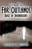 Into the Far Outlands, Carlos X. Febles, 1629074063
