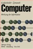 Computer : Werkzeug der Information, Goldscheider, Peter and Zemanek, Heinz, 3540054065