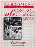 Assessment and Control of Software Risks, Jones, Capers, 0137414064