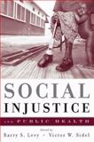 Social Injustice and Public Health 9780195384062