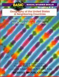 Geography of the United States and Neighboring Countries 4-5 : Inventive Exercises to Sharpen Skills and Raise Achievement, Frank, Marjorie and Graham, Leland, 0865304068