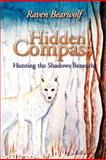 Hidden Compass, Raven Bearwolf, 1469134063