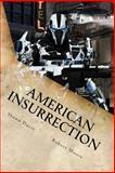 American Insurrection, Shawn Davis and Robert Moore, 1499384068