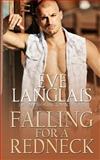 Falling for a Redneck, Eve Langlais, 1500404063