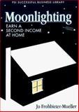 Moonlighting, Jo Frohbieter-Mueller, 1555714064