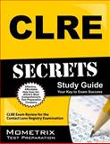 CLRE Secrets Study Guide : CLRE Exam Review for the Contact Lens Registry Examination, CLRE Exam Secrets Test Prep Team, 1609714067
