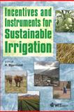 Incentives and Instruments for Sustainable Irrigation, , 1845644069