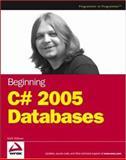 Beginning C# 2005 Databases, Karli Watson, 0470044063