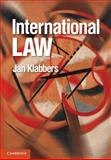 International Law, Klabbers, Jan, 052114406X