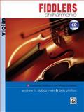 Fiddlers Philharmonic, Andrew H. Dabczynski, Bob Phillips, 0739044060