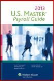 U. S. Master Payroll Guide (2013), Deirdre Kennedy, Melanie King, Barbara S. O'Dell, Sandra J. Stoll, John W. Strzelecki, 0808034065