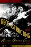 Reconstructing American Historical Cinema : From Cimarron to Citizen Kane, Smyth, J. E., 0813124069