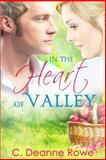 In the Heart of Valley, C. Rowe, 1496094069