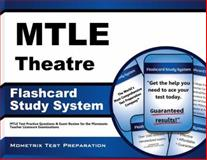 Mtle Theatre Flashcard Study System : MTLE Test Practice Questions and Exam Review for the Minnesota Teacher Licensure Examinations, MTLE Exam Secrets Test Prep Team, 1630944068