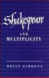 Shakespeare and Multiplicity 9780521444064